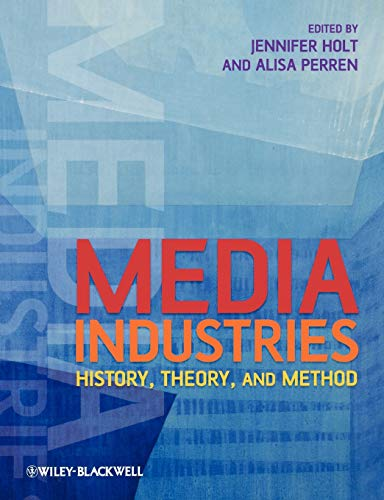 9781405163422: Media Industries: History, Theory, and Method