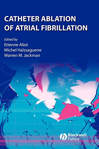 9781405163491: Catheter Ablation of Atrial Fibrillation