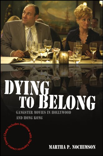 9781405163712: Dying to Belong: Gangster Movies in Hollywood and Hong Kong