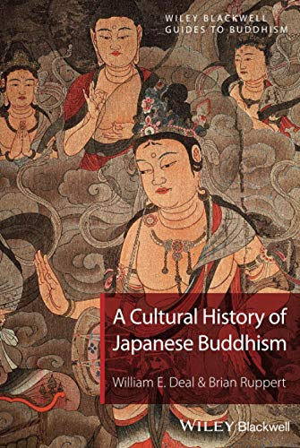9781405167000: A Cultural History of Japanese Buddhism (Wiley-Blackwell Guides to Buddhism)