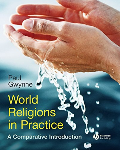 9781405167024: World Religions in Practice: A Comparative Introduction