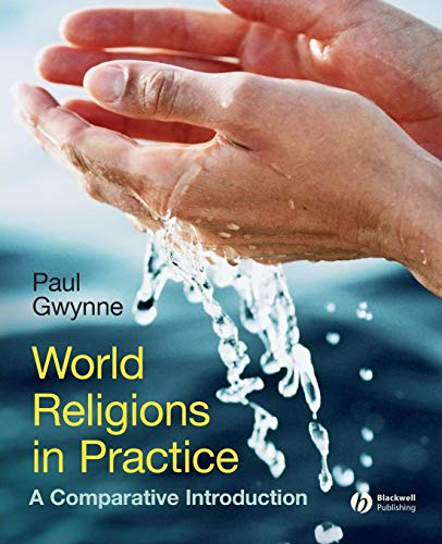 9781405167031: World Religions in Practice: A Comparative Introduction