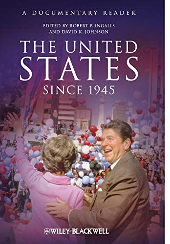 9781405167130: The United States Since 1945: A Documentary Reader