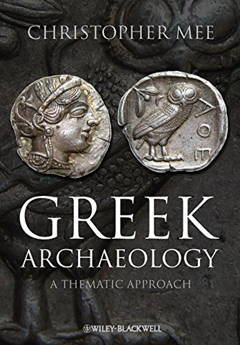 9781405167345: Greek Archaeology: A Thematic Approach