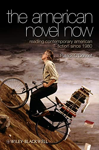 9781405167550: The American Novel Now: Reading Contemporary American Fiction Since 1980