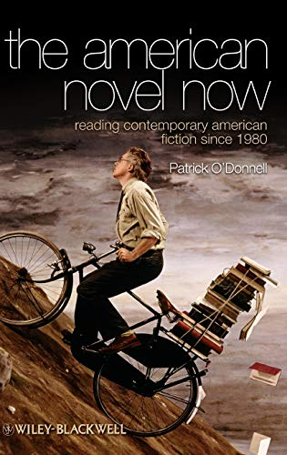 9781405167574: The American Novel Now: Reading Contemporary American Fiction Since 1980