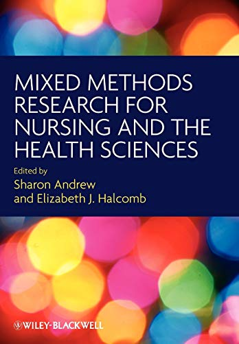 9781405167772: Mixed Methods Research for Nursing and the Health Sciences