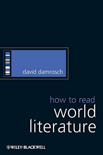 How to Read World Literature: David Damrosch