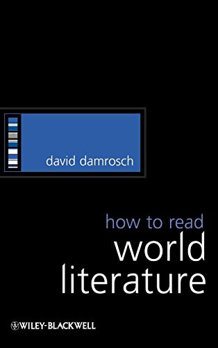 9781405168274: How to Read World Literature (How to Study Literature)