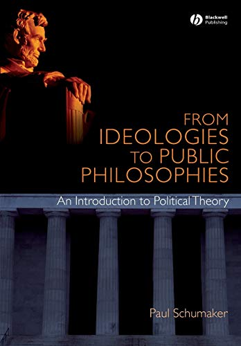 9781405168359: From Ideologies to Public Philosophies