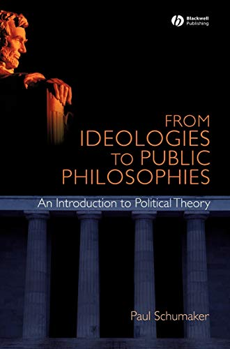 9781405168366: From Ideologies to Public Philosophies