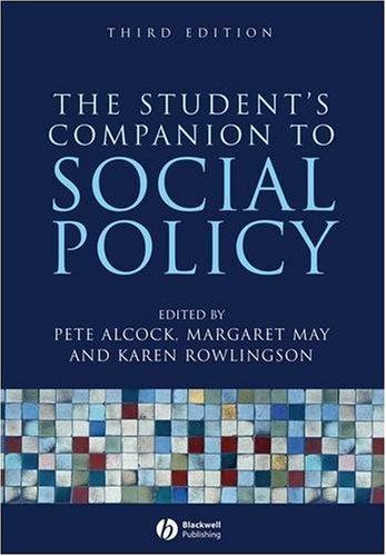 The Student's Companion to Social Policy: Alcock, P., May,