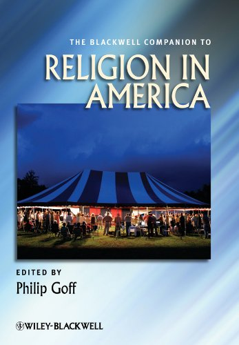The Blackwell Companion to Religion in America: PHILIP GOFF