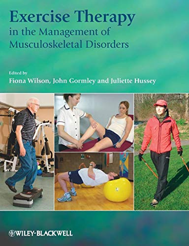 9781405169387: Exercise Therapy in the Management of Musculoskeletal Disorders