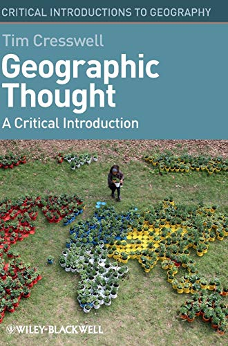 9781405169400: Geographic Thought: A Critical Introduction