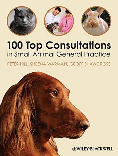 9781405169493: 100 Top Consultations in Small Animal General Practice