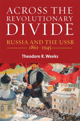 9781405169615: Across the Revolutionary Divide: Russia and the USSR, 1861-1945 (Blackwell History of Russia)
