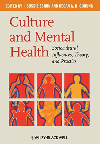 9781405169820: Culture and Mental Health: Sociocultural Influences, Theory, and Practice
