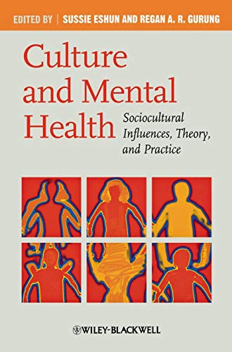 9781405169837: Culture and Mental Health: Sociocultural Influences, Theory, and Practice