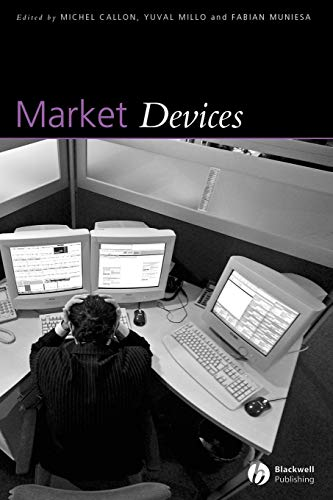 9781405170284: Market Devices (Sociological Review Monographs)