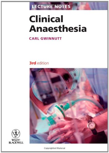 9781405170383: Lecture Notes: Clinical Anaesthesia
