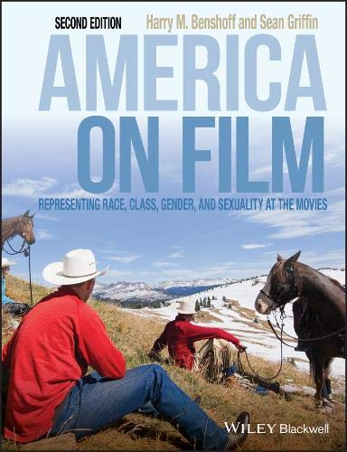 9781405170550: America on Film: Representing Race, Class, Gender, and Sexuality at the Movies, Second Edition