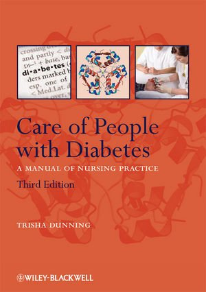 9781405170901: Care of People with Diabetes: A Manual of Nursing Practice