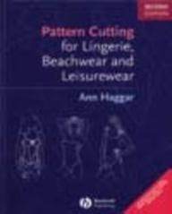 Pattern Cutting For Lingerie Beachwear And Leisure: Ann Haggar
