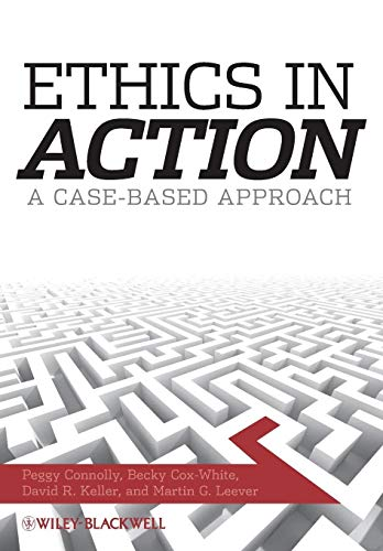 9781405170970: Ethics In Action: A Case-Based Approach