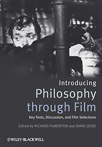 9781405171014: Introducing Philosophy Through Film: Key Texts, Discussion, and Film Selections