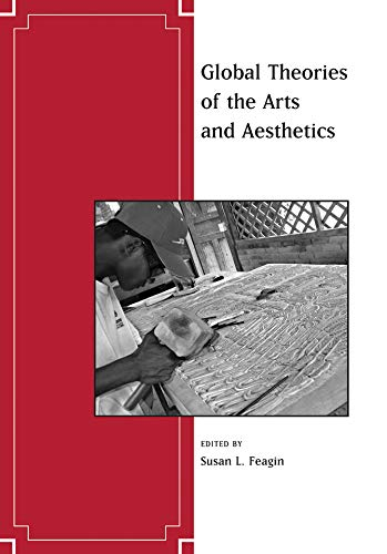 9781405173551: Global Theories of the Arts and Aesthetics