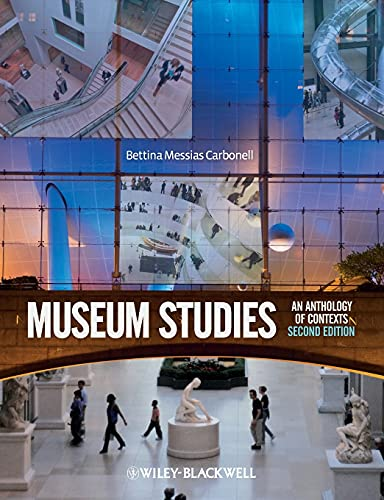 9781405173810: Museum Studies: An Anthology of Contexts