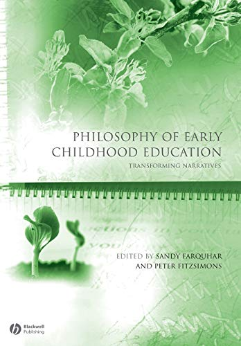 9781405174046: Philosophy of Early Childhood Education: Transforming Narratives