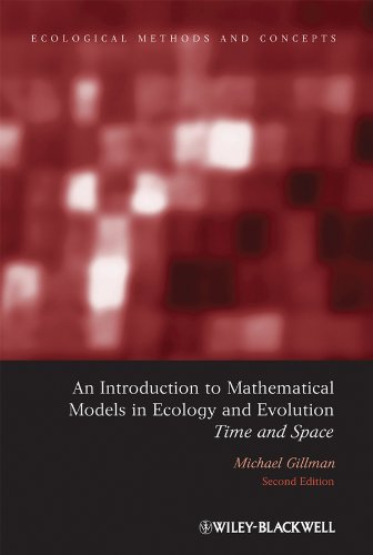 9781405175159: An Introduction to Mathematical Models in Ecology and Evolution: Time and Space (Ecological Methods & Concepts)