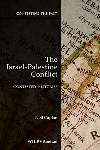 9781405175388: The Israel-Palestine Conflict: Contested Histories
