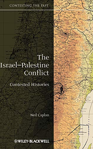 9781405175395: The Israel-Palestine Conflict: Contested Histories