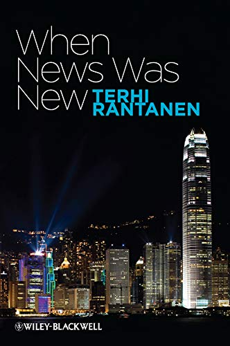 9781405175517: When News Was New