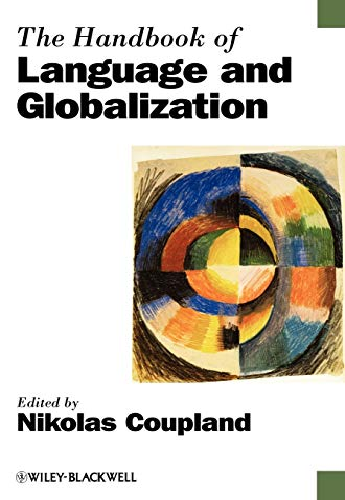9781405175814: Handbook Language Globalization (Blackwell Handbooks in Linguistics)
