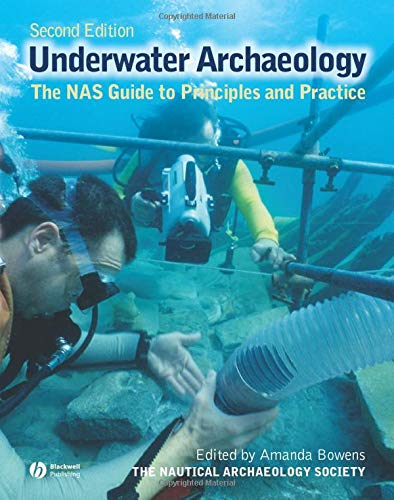 9781405175913: Archaeology Underwater: The NAS Guide to Principles and Practice