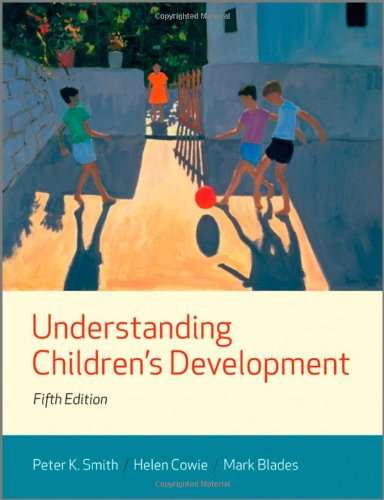 Understanding Children's Development: Peter K. Smith