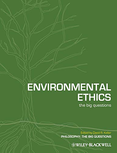 9781405176385: Environmental Ethics: The Big Questions
