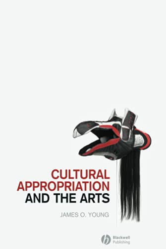 9781405176569: Cultural Appropriation and the Arts (New Directions in Aesthetics)