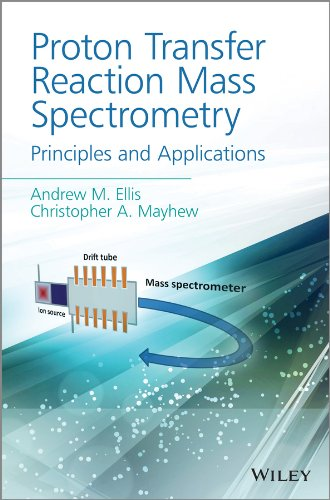 9781405176682: Proton Transfer Reaction Mass Spectrometry: Principles and Applications