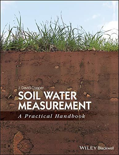 9781405176767: Soil Water Measurement: A Practical Handbook