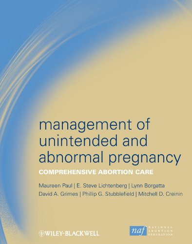 Management of Unintended and Abnormal Pregnancy: Comprehensive