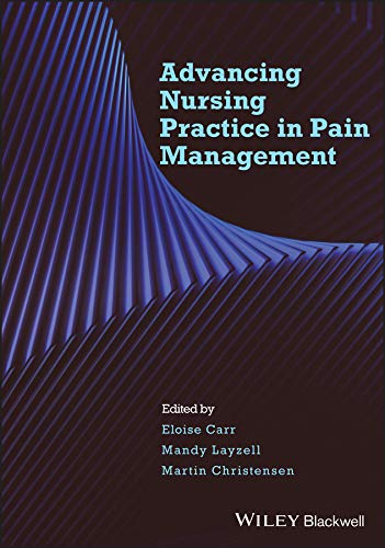 9781405176996: Advancing Nursing Practice in Pain Management