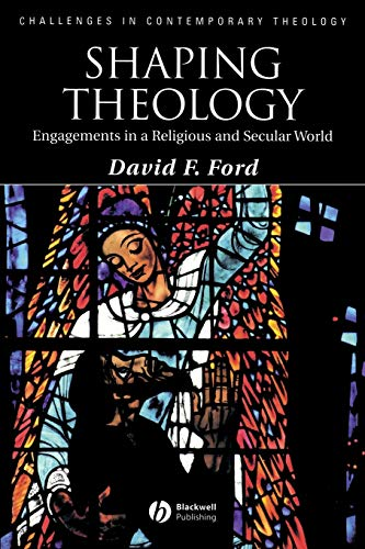 9781405177207: Shaping Theology: Engagements in a Religious and Secular World