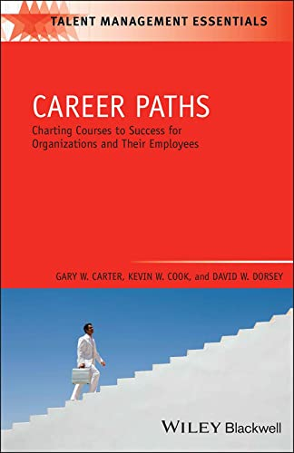 9781405177320: Career Paths: Charting Courses to Success for Organizations and Their Employees (Talent Management Essentials)