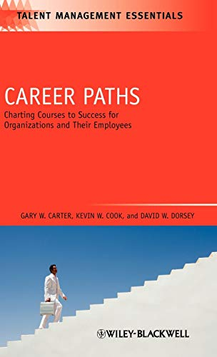 9781405177337: Career Paths: Charting Courses to Success for Organizations and Their Employees