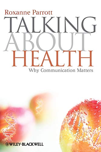 9781405177566: Talking about Health: Why Communication Matters